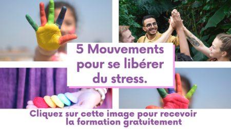 5 Mouvements pour se liberer du stress